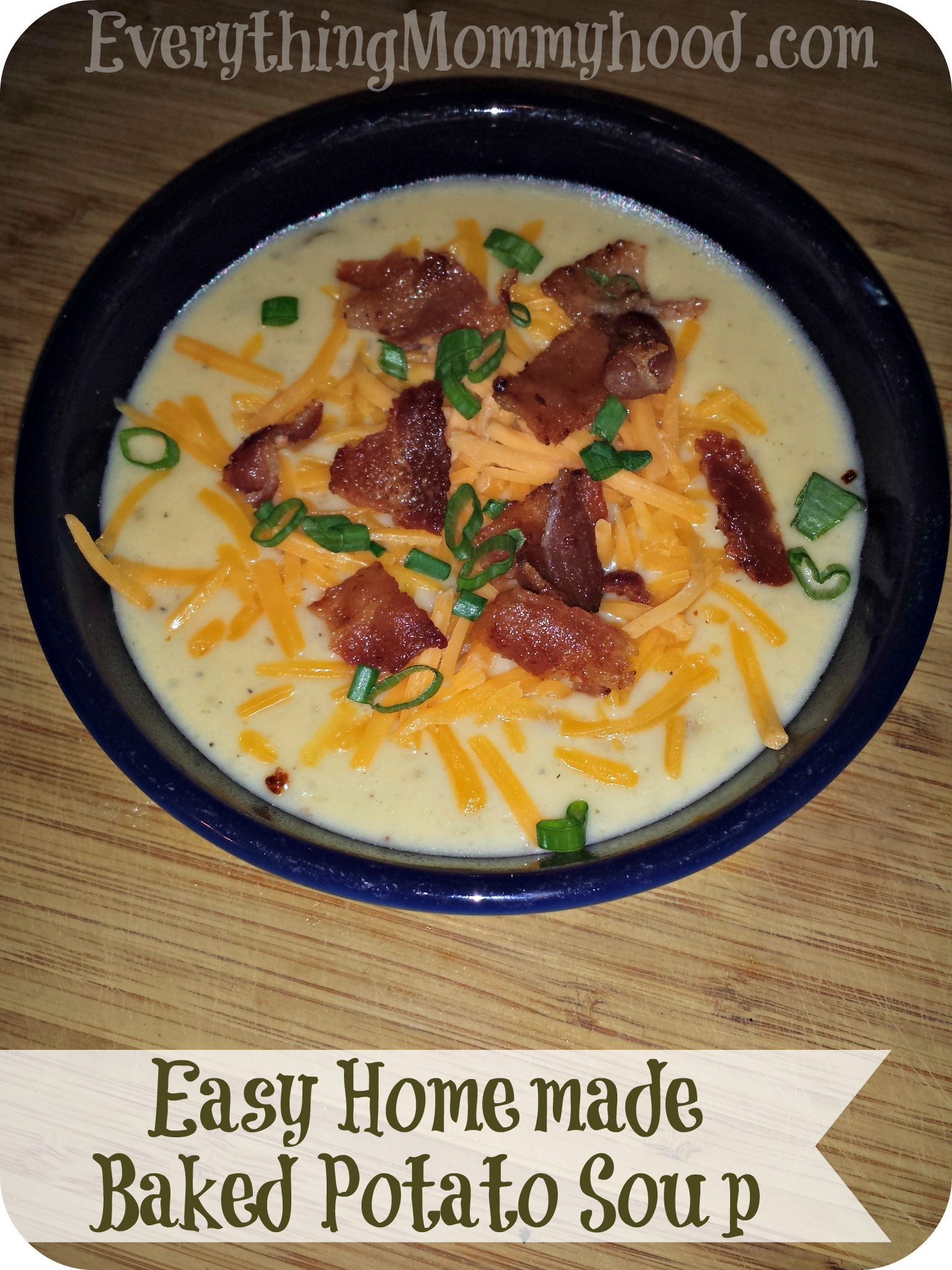 Recipe: Easy Homemade Baked Potato Soup - Everything Mommyhood