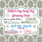 Blogger Opp: Mother's Day Swag Bag Giveaway Event