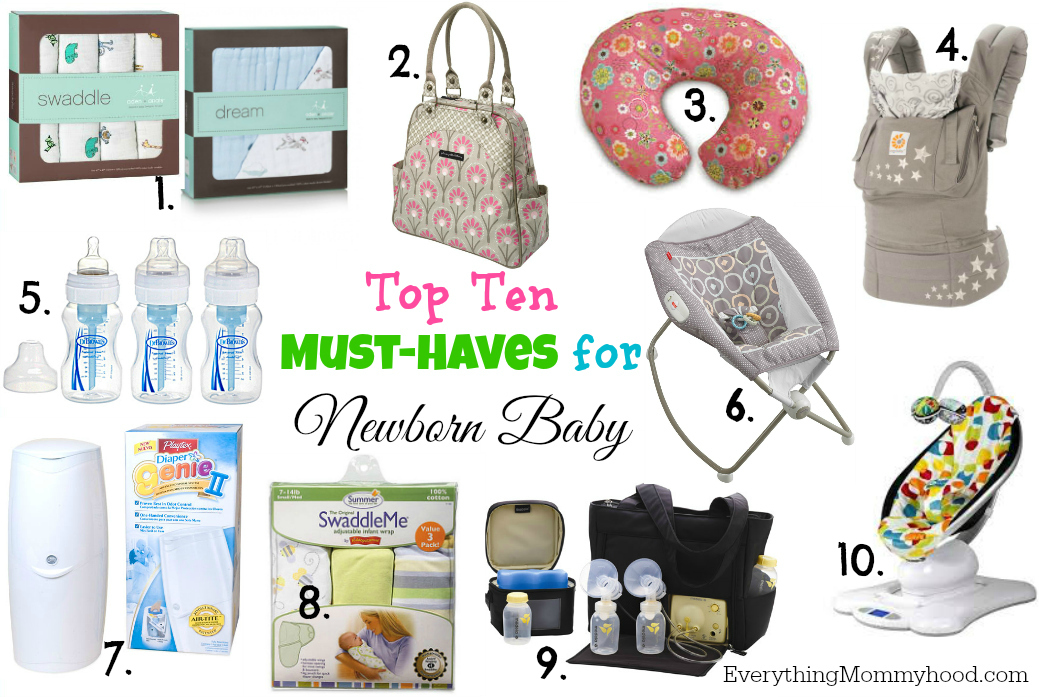 Top Ten Must Haves For Newborn Baby