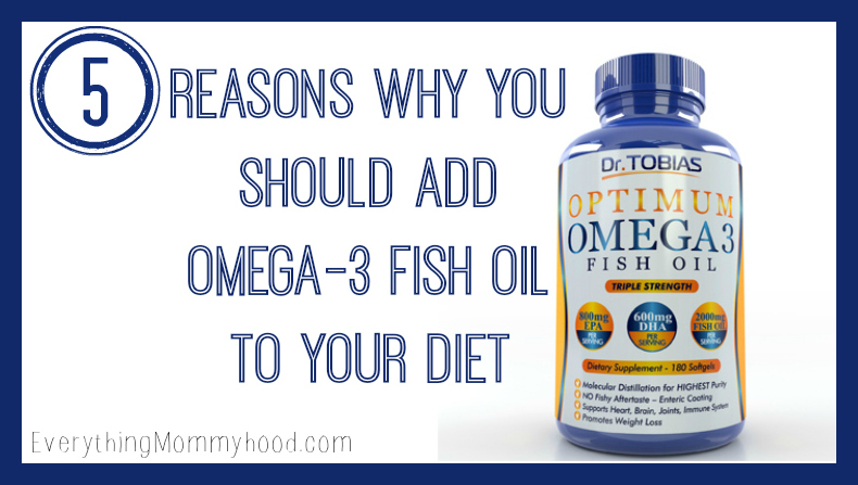 5 Reasons Why You Should Add Omega 3 Fish Oil To Your Diet