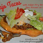Recipe: Navajo Tacos with Indian Fry Bread, Also Known as Chalupas!