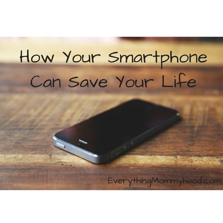How Your Smartphone Can Save Your Life