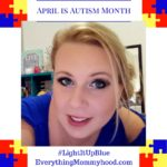 Why I'm Going to #LightItUpBlue for Understanding and Acceptance #UnderstandAutism