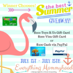The Best Summer Giveaway – $200 Cash, Visa Gift Card, or Toys R Us Gift Card – ends 7/15s